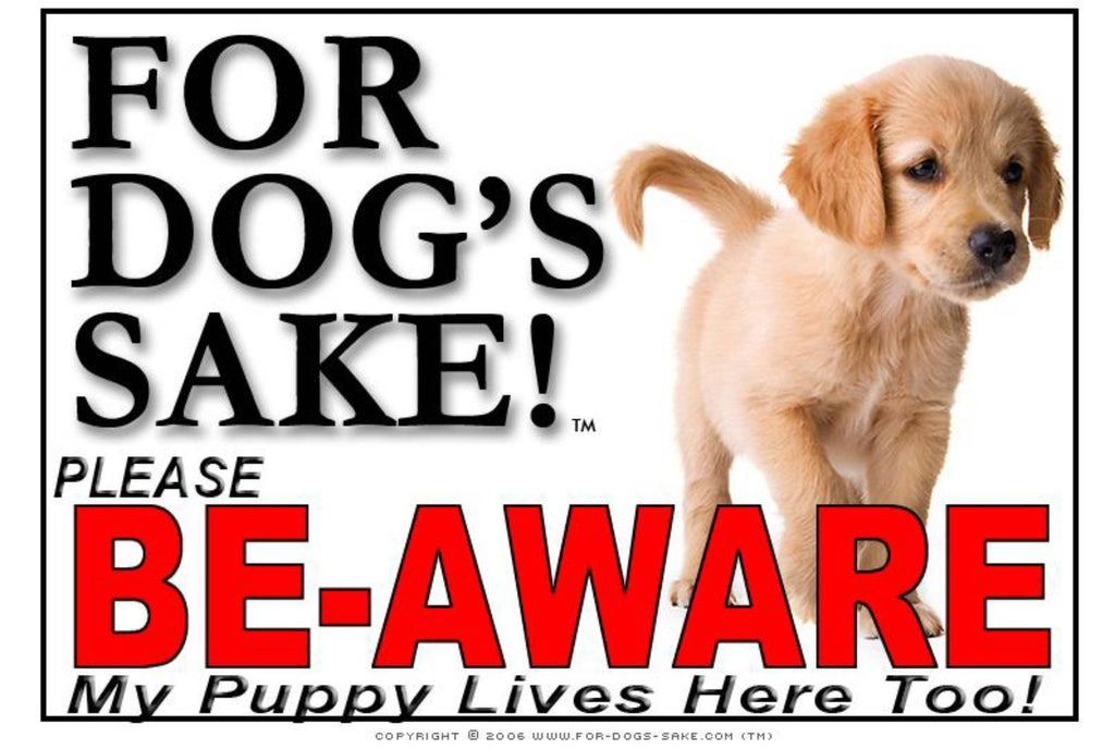 For Dogs Sake! Image27 / Adhesive Vinyl Puppy Be Aware Sign