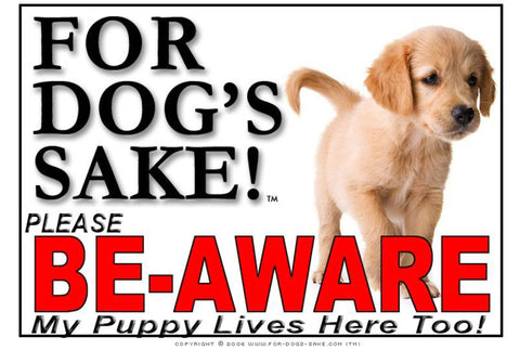 Image of For Dogs Sake! Image27 / Adhesive Vinyl Puppy Be Aware Sign
