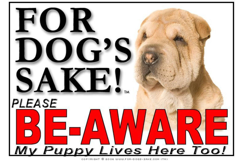 For Dogs Sake! Image3 / Adhesive Vinyl Puppy Be Aware Sign