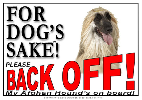 Image of For Dogs Sake! Image1 / Adhesive Vinyl Afghan Hound Back off Sign