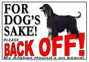 Afghan Hound Back off Sign