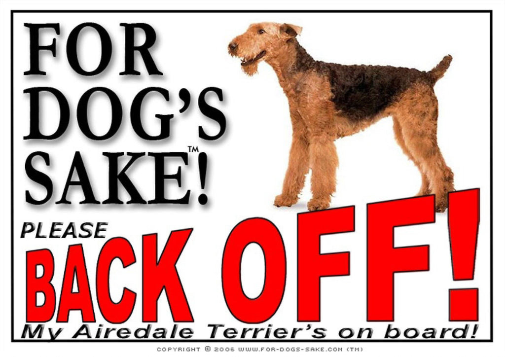 For Dogs Sake! Image1 / Adhesive Vinyl Airedale Terrier Back off Sign
