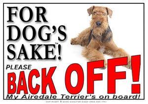 Airedale Terrier Back off Sign
