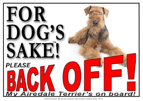 Image of For Dogs Sake! Image4 / Adhesive Vinyl Airedale Terrier Back off Sign