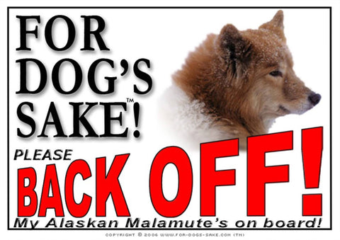 For Dogs Sake! Image1 / Adhesive Vinyl Alaskan Malamute Back off Sign