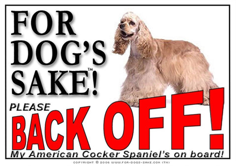 Image of For Dogs Sake! Image15 / Adhesive Vinyl American Cocker Spaniel Back off Sign