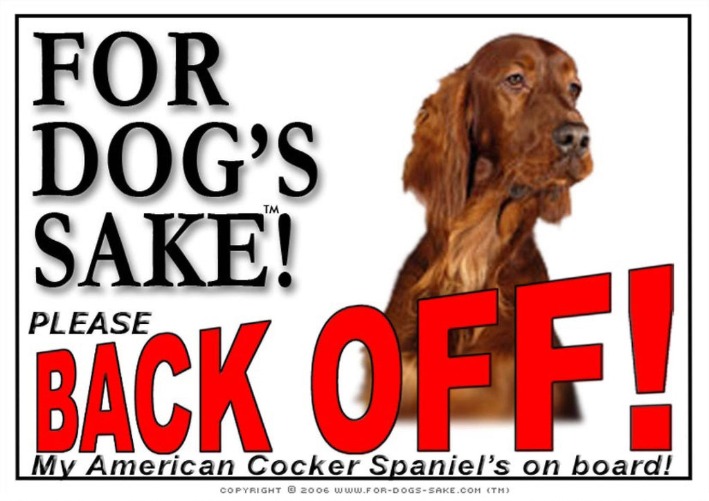 For Dogs Sake! Image1 / Adhesive Vinyl American Cocker Spaniel Back off Sign