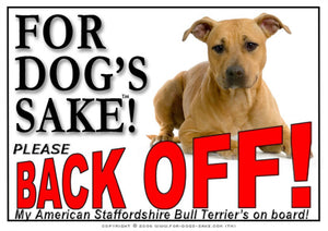For Dogs Sake! Image1 / Adhesive Vinyl American Staffordshire Bull Terrier Back off Sign