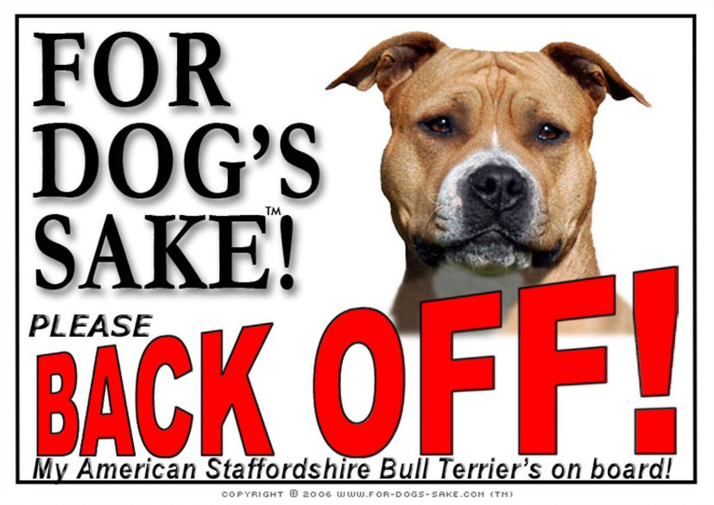For Dogs Sake! Image2 / Adhesive Vinyl American Staffordshire Bull Terrier Back off Sign
