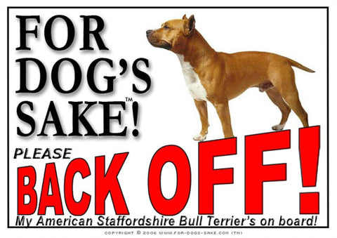 For Dogs Sake! Image4 / Adhesive Vinyl American Staffordshire Bull Terrier Back off Sign
