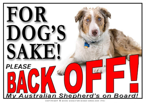 For Dogs Sake! Image5 / Adhesive Vinyl Australian Shepherd Back off Sign
