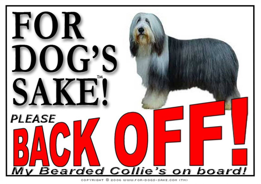 For Dogs Sake! Image1 / Adhesive Vinyl Bearded Collie Back off Sign