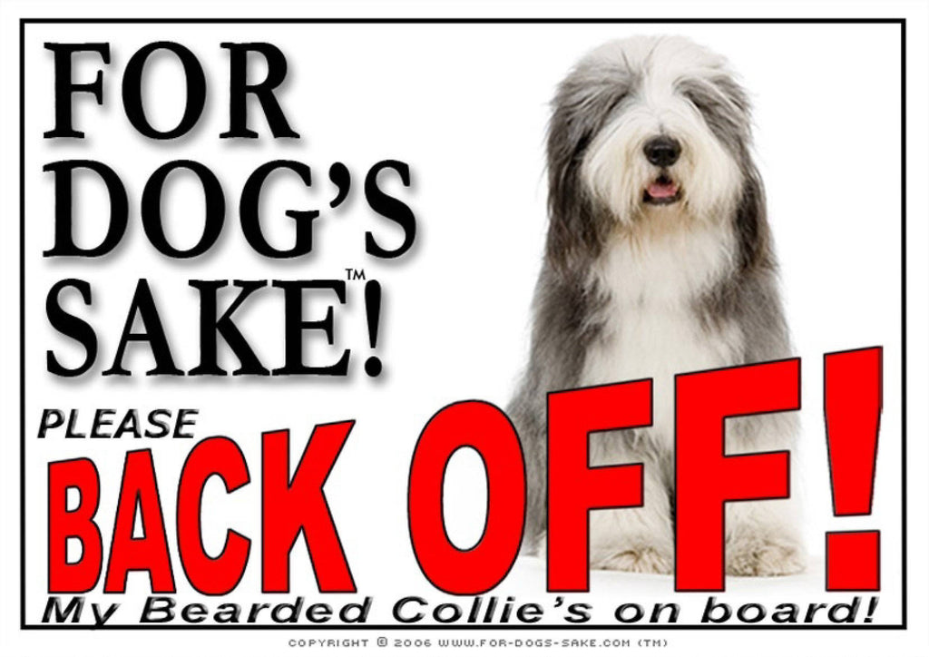 For Dogs Sake! Image6 / Adhesive Vinyl Bearded Collie Back off Sign