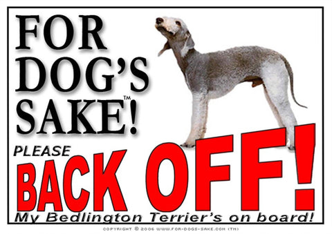 For Dogs Sake! Image1 / Adhesive Vinyl Bedlington Terrier Back off Sign