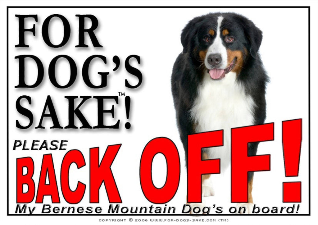 For Dogs Sake! Image1 / Adhesive Vinyl Bernese Mountain Dog Back off Sign