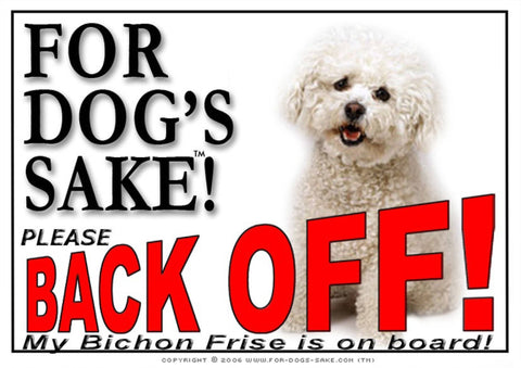 For Dogs Sake! Image1 / Adhesive Vinyl Bichon Frise Back off Sign