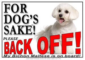 For Dogs Sake! Image1 / Adhesive Vinyl Bichon Maltese Back off Sign