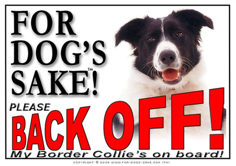 For Dogs Sake! Image1 / Adhesive Vinyl Border Collie Back off Sign