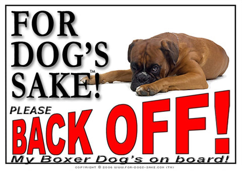 For Dogs Sake! Image1 / Adhesive Vinyl Boxer Dog Back off Sign