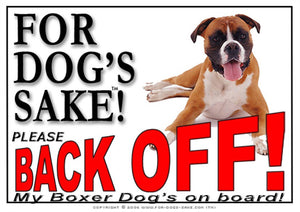 Boxer Dog Back off Sign