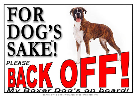 For Dogs Sake! Image7 / Adhesive Vinyl Boxer Dog Back off Sign