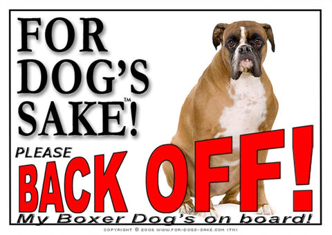 For Dogs Sake! Image9 / Adhesive Vinyl Boxer Dog Back off Sign