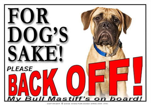 Image of For Dogs Sake! Image1 / Adhesive Vinyl Bull Mastiff Back off Sign