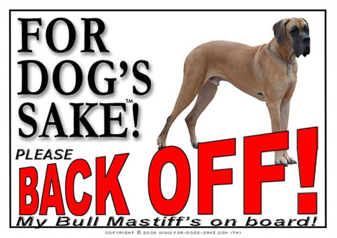 Image of For Dogs Sake! Image7 / Adhesive Vinyl Bull Mastiff Back off Sign