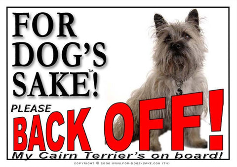 For Dogs Sake! Image1 / Adhesive Vinyl Cairn Terrier Back off Sign