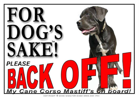 For Dogs Sake! Image3 / Adhesive Vinyl Cane Corso Mastiff Back off Sign