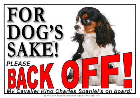 Image of For Dogs Sake! Image3 / Adhesive Vinyl Cavalier King Charles Spaniel Back off Sign