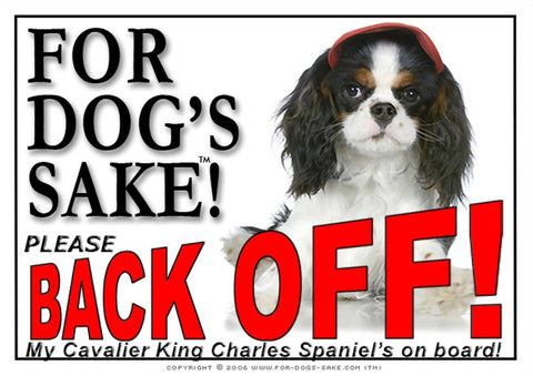 Image of For Dogs Sake! Image5 / Adhesive Vinyl Cavalier King Charles Spaniel Back off Sign