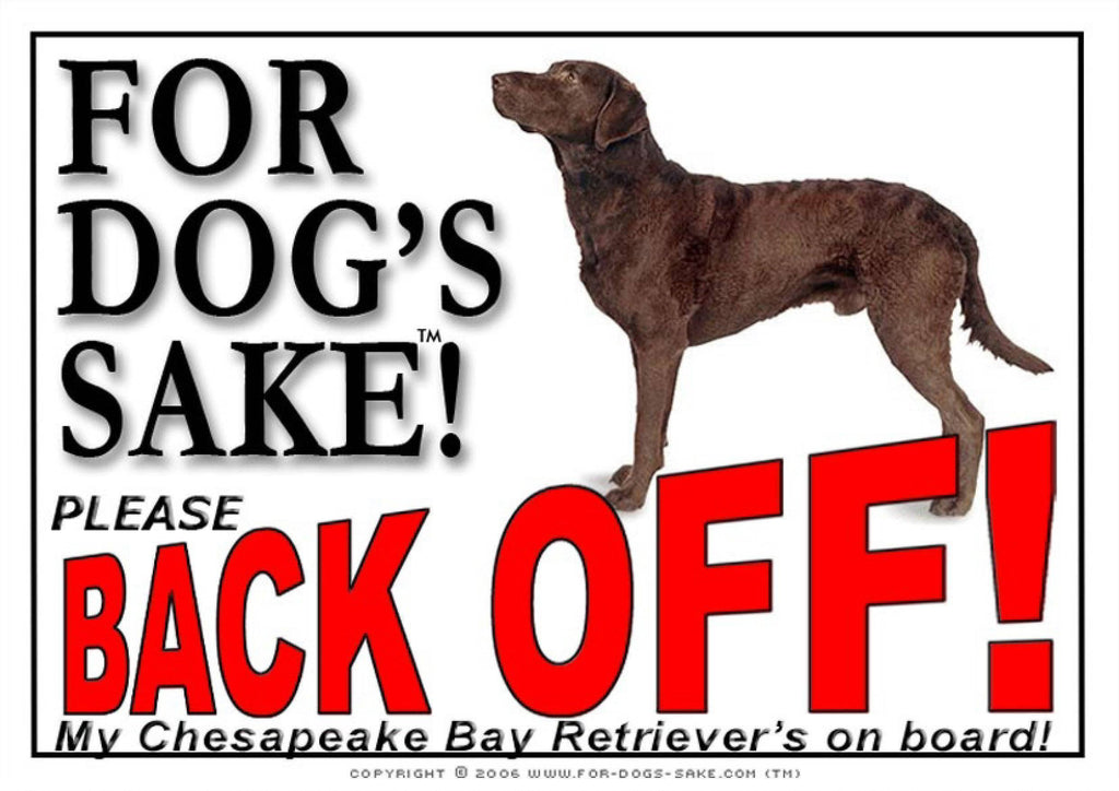 For Dogs Sake! Image1 / Adhesive Vinyl Chesapeake Bay Retriever Back off Sign