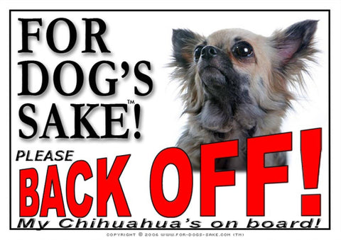 For Dogs Sake! Image11 / Adhesive Vinyl Chihuahua Back off Sign