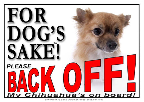 For Dogs Sake! Image14 / Adhesive Vinyl Chihuahua Back off Sign