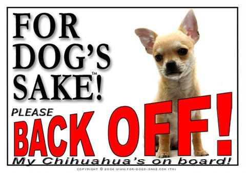 For Dogs Sake! Image4 / Adhesive Vinyl Chihuahua Back off Sign