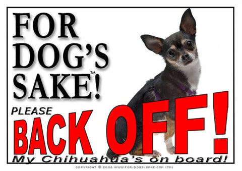 For Dogs Sake! Image6 / Adhesive Vinyl Chihuahua Back off Sign