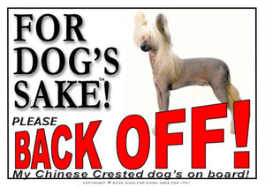 For Dogs Sake! Image1 / Adhesive Vinyl Chinese Crested Dog Back off Sign