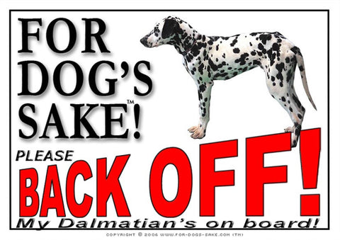 Image of For Dogs Sake! Image1 / Adhesive Vinyl Dalmatian Back off Sign