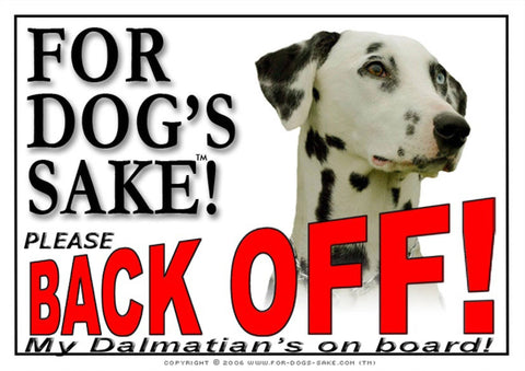 Image of For Dogs Sake! Image4 / Adhesive Vinyl Dalmatian Back off Sign