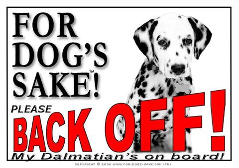 For Dogs Sake! Image5 / Adhesive Vinyl Dalmatian Back off Sign