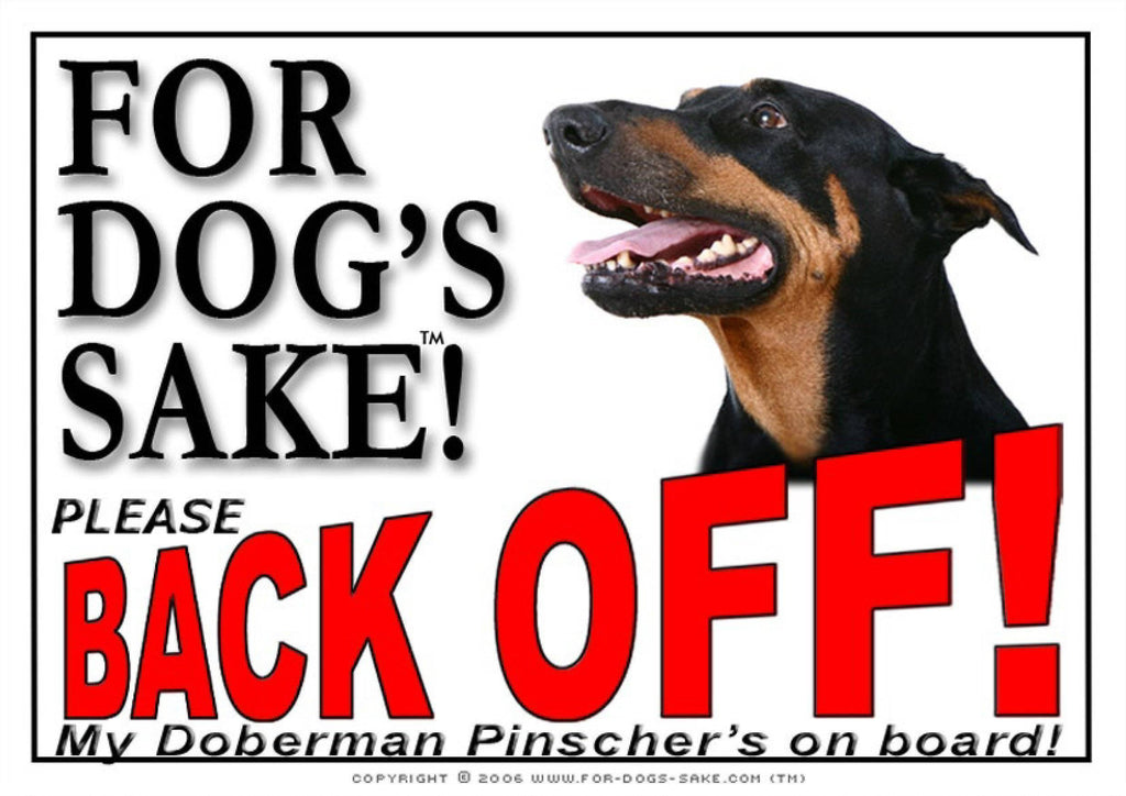 For Dogs Sake! Image1 / Adhesive Vinyl Doberman Pinscher Back off Sign