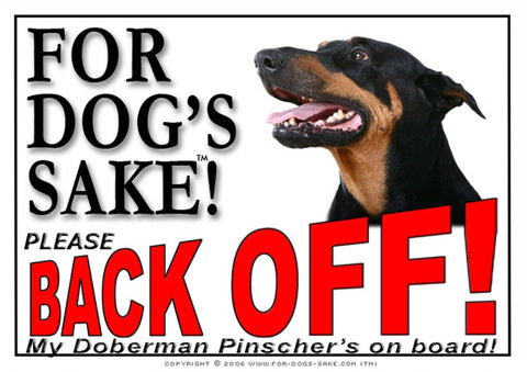 Image of For Dogs Sake! Image1 / Adhesive Vinyl Doberman Pinscher Back off Sign