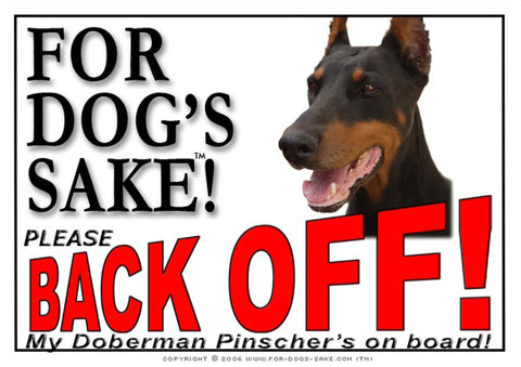 Image of For Dogs Sake! Image2 / Adhesive Vinyl Doberman Pinscher Back off Sign