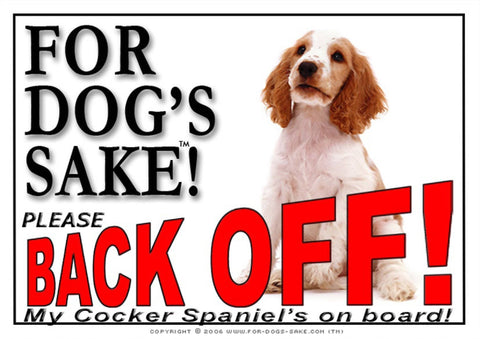 For Dogs Sake! Image1 / Adhesive Vinyl English Cocker Spaniel Back off Sign