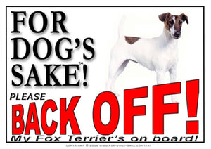 For Dogs Sake! Image1 / Adhesive Vinyl Fox Terrier Back off Sign