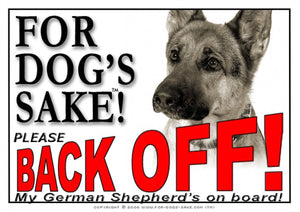 German Shepherd Back off Sign