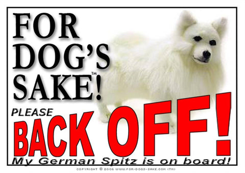 For Dogs Sake! Image1 / Adhesive Vinyl German Spitz Back off Sign