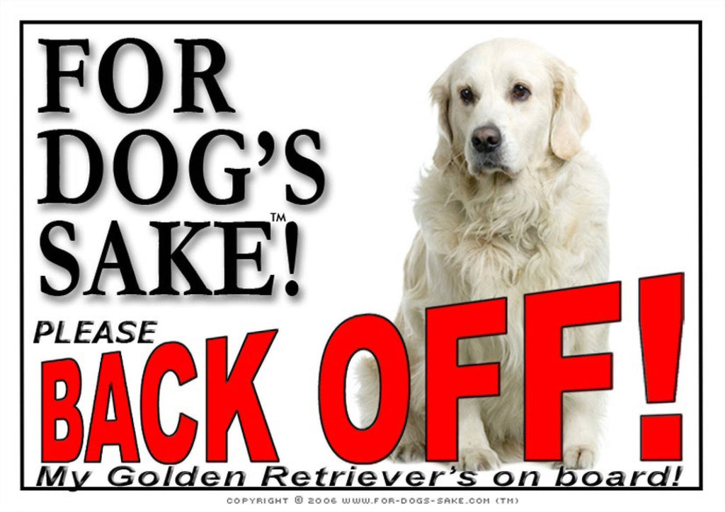 For Dogs Sake! Image10 / Adhesive Vinyl Golden Retriever Back off Sign