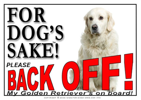 Image of For Dogs Sake! Image10 / Adhesive Vinyl Golden Retriever Back off Sign